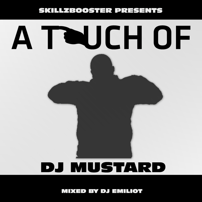 [Mixtape] DJ Emiliot - A touch of DJ Mustard 7