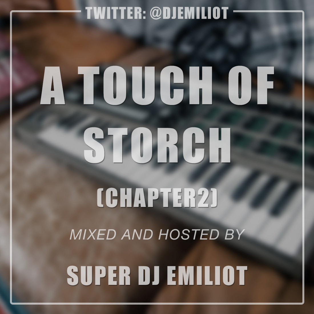 #new #mixtape A touch of Storch Chapter 2 1